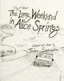 Craig San Roque S The Long Weekend In Alice Springs Book PDF