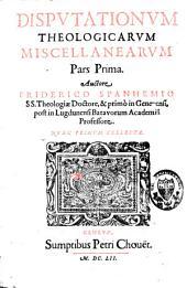 Disputationum theologicarum miscellanearum: pars prima(-secunda), Volume 2