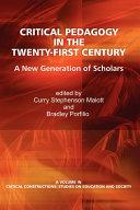 Critical Pedagogy in the Twenty first Century