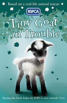 RSPCA  Tiny Goat in Trouble