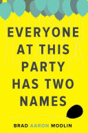 Download Everyone at This Party Has Two Names Book