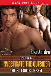 Option 4: Investigate the Outsider [The Hot Outsiders 4]