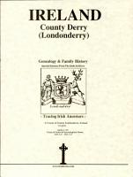County Derry  Londonderry   Ireland  genealogy and family history PDF