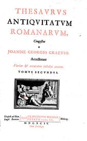 Thesaurus antiquitatum romanarum: Tomus secundus