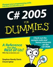 C# 2005 For Dummies: Edition 2