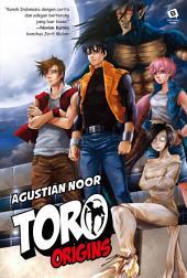Toro Origins