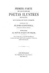 Primera & segunda parte de las Flores de poetas ilustres de Espana: Volumen 1