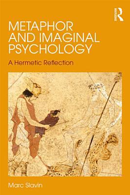 Metaphor and Imaginal Psychology
