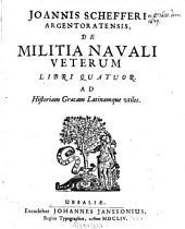 De militia navali veterum libri quatuor