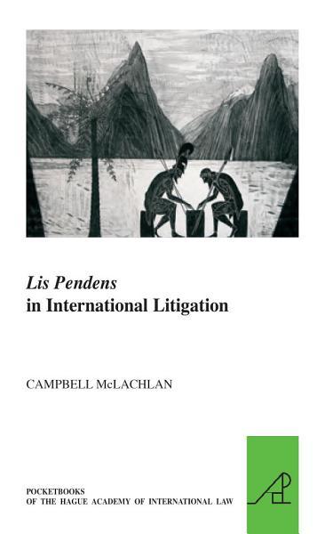 Lis Pendens in International Litigation