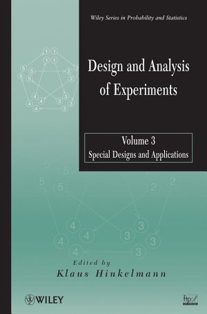 Design and Analysis of Experiments  Volume 3