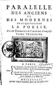 Parallèle des anciens et des modernes en ce qui regarde les arts et les sciences: Volumes3à4