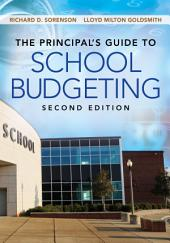 The Principal's Guide to School Budgeting: Edition 2