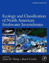 Ecology and Classification of North American Freshwater Invertebrates: Edition 3