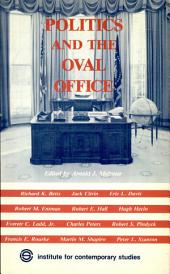 Politics and the Oval Office: Towards Presidential Governance