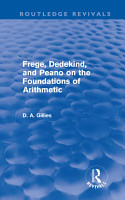 Frege  Dedekind  and Peano on the Foundations of Arithmetic  Routledge Revivals  PDF