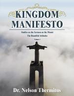 Kingdom Manifesto (Volume 1)