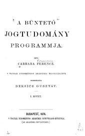 A büntetö jogtudomány programmja: 1. kötet