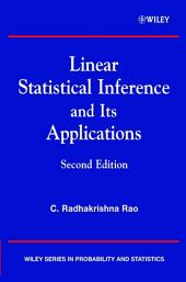 Linear Statistical Inference and its Applications: Edition 2