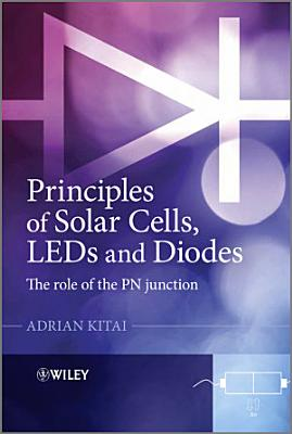 Principles of Solar Cells  LEDs and Diodes