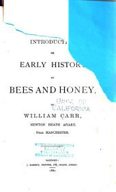 Introduction: Or, Early History of Bees and Honey