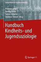 Handbuch Kindheits  und Jugendsoziologie PDF