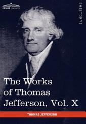 The Works of Thomas Jefferson: Correspondence and Papers, 1803-1807