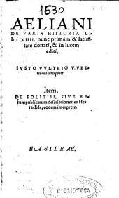Aeliani de varia historia libri XIIII ...