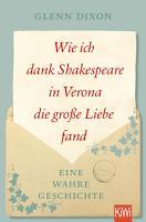 Wie ich dank Shakespeare in Verona die gro  e Liebe fand PDF