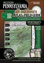 Western Pennsylvania All-Outdoors Atlas & Field Guide