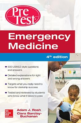 Emergency Medicine PreTest Self Assessment and Review  Fourth Edition PDF