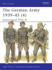 The German Army 1939–45 (4): Eastern Front 1943–45