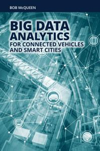Big Data Analytics for Connected Vehicles and Smart Cities PDF