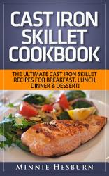 Cast Iron Skillet Cookbook The Ultimate Under 30 Minutes  Book PDF