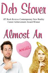Almost An Angel: A Paranormal Time-Travel Romance