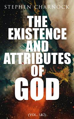 The Existence and Attributes of God  Vol  1 2  PDF
