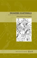 Invading Guatemala Book PDF