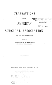Transactions of the Meeting of the American Surgical Association: Volume 20