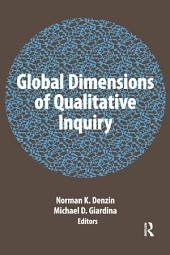 Global Dimensions of Qualitative Inquiry
