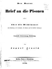 Des Horaz Brief an die Pisonen, oder, über die Dichtkunst: als Einleitung in die Aesthetik, für Schulen und für gebildete Überhaupt