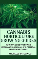 Cannabis Horticulture Growing Guides