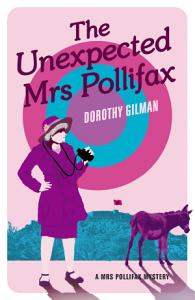 The Unexpected Mrs Pollifax Book