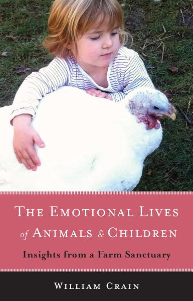 The Emotional Lives of Animals   Children