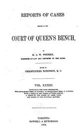 Queen's Bench and Practice Court Reports ... [1844-1882]: Volume 33