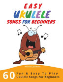 Easy Ukulele Songs For Beginners PDF