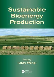 Sustainable Bioenergy Production