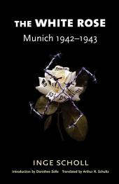 The White Rose: Munich, 1942–1943, Edition 2
