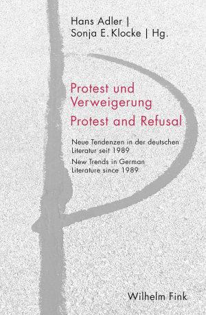 Protest und Verweigerung Protest and Refusal