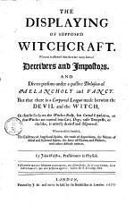 The displaying of supposed witchcraft