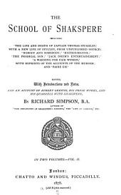 Histrio-mastix; or, The player whipt. The prodigal son. Jacke Drums entertainment. A warning for faire women. Faire Em, the miller's daughter of Manchester. An account of Robert Greene, his life and works, and his attacks on Shakspere and the players. Index and glossary